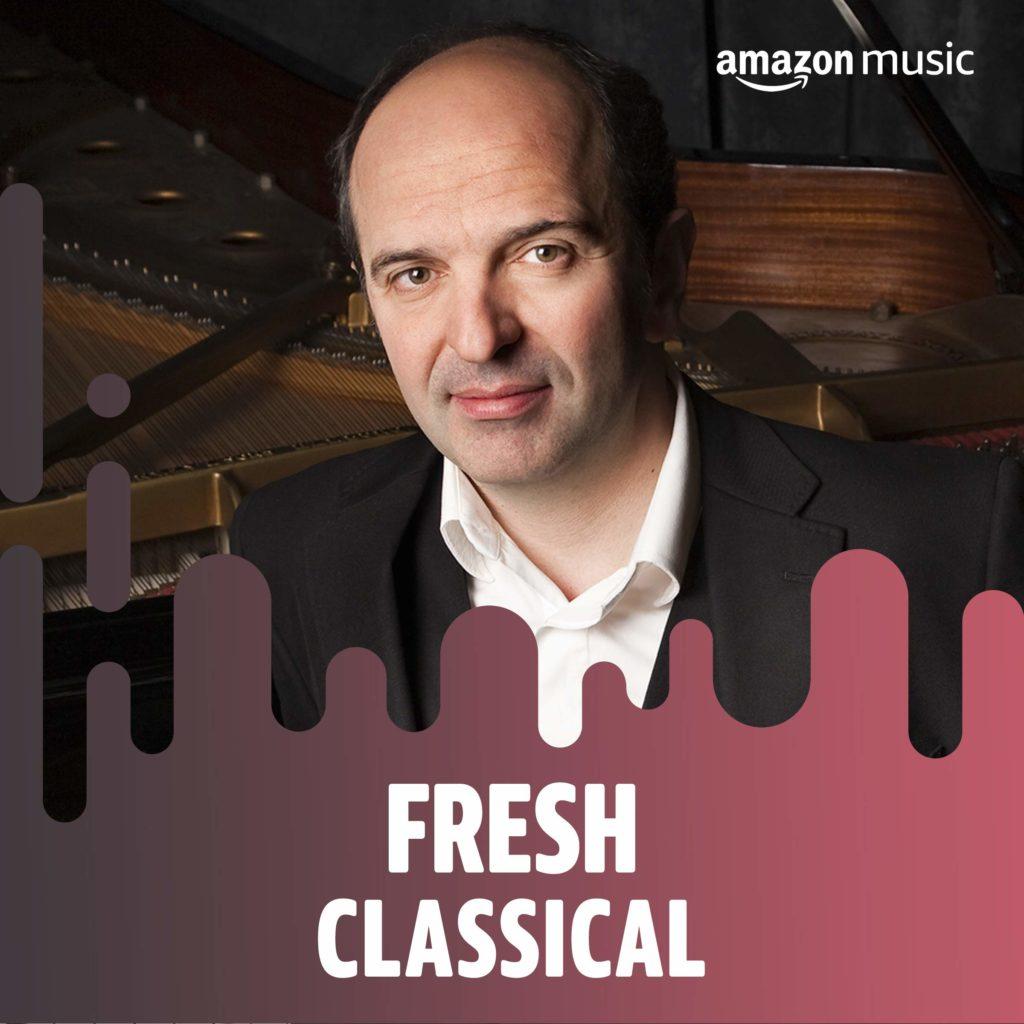 Fresh Classical avec Denis PASCAL pour Amazon Music